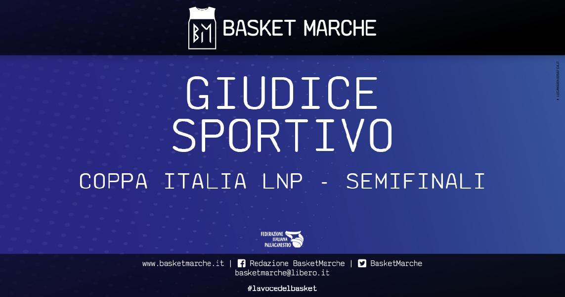 https://www.basketmarche.it/immagini_articoli/04-04-2021/coppa-italia-provvedimenti-giudice-sportivo-dopo-semifinali-tesserato-squalificato-multa-600.jpg