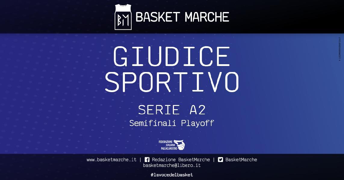https://www.basketmarche.it/immagini_articoli/14-06-2021/serie-decisioni-giudice-sportivo-dopo-gara-gara-semifinali-playoff-600.jpg