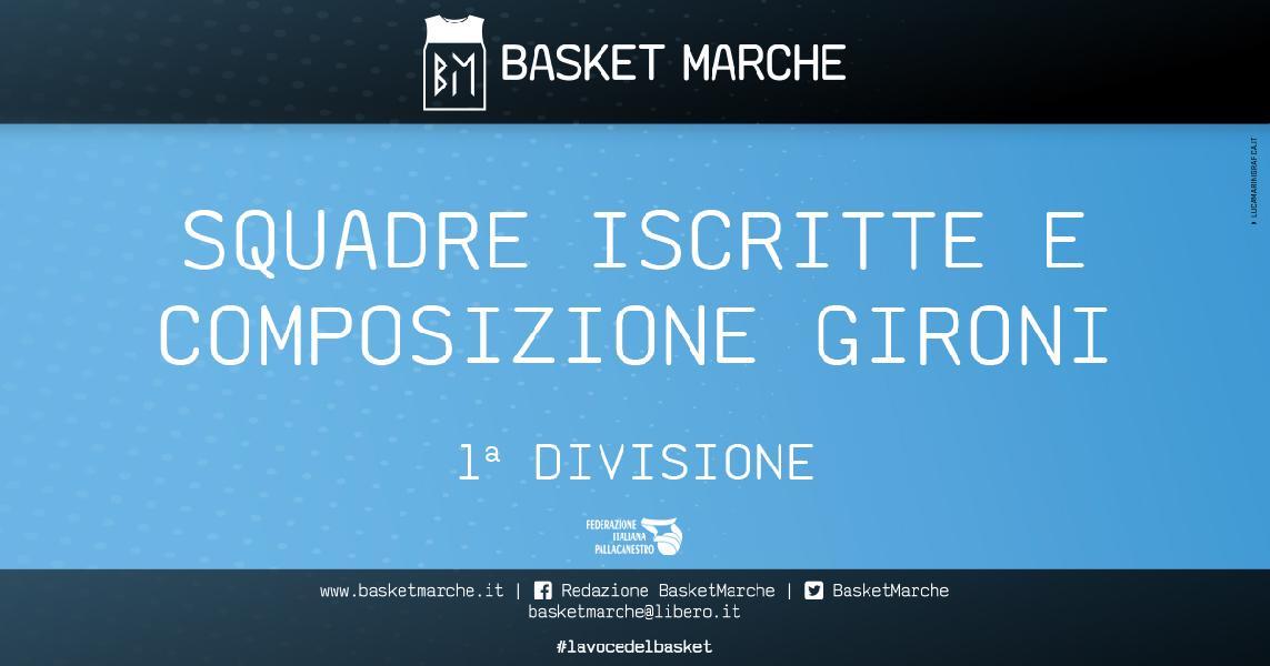 https://www.basketmarche.it/immagini_articoli/29-09-2021/prima-divisione-sono-squadre-iscritte-composizione-ufficiale-gironi-600.jpg